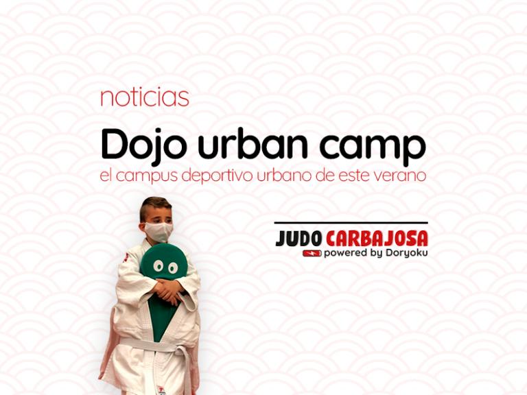 Dojo Urban Camp - Verano 2021